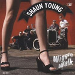 Young, Shaun - Wiggle Walk CD Cover Art