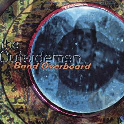 Outsidemen - Band Overboard CD Cover Art