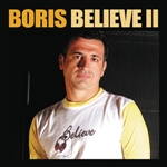 Boris, DJ - Believe 2 (Continuous DJ Mix By DJ Boris) DB Cover Art