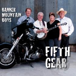 Banner Mountain Boys - Fifth Gear CD Cover Art