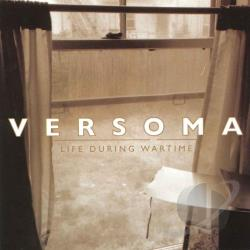 Versoma - Life During Wartime LP Cover Art