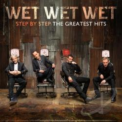 Wet Wet Wet - Step by Step: The Greatest Hits CD Cover Art