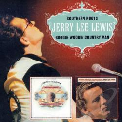 Lewis, Jerry Lee - Southern Roots/Boogie Woogie Country Man CD Cover Art