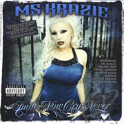 Ms. Krazie - Smile Now Cry Never CD Cover Art