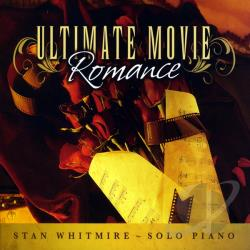 Whitmire, Stan - Ultimate Movie Romance CD Cover Art