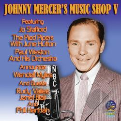 Mercer, Johnny - Music Shop, Vol. 5 CD Cover Art