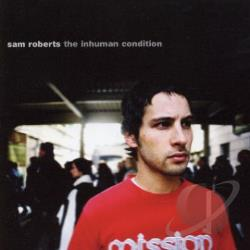 Roberts, Sam - Inhuman Condition CD Cover Art