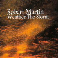 Martin, Robert - Weather The Storm CD Cover Art