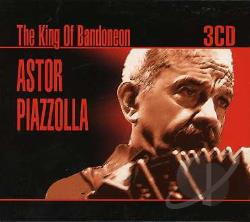 Piazzolla, Astor - King Of Bandoneon CD Cover Art