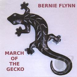 Flynn, Bernie - March of the Gecko CD Cover Art