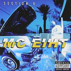 M.C. Eiht - Section 8 CD Cover Art