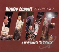 Leavitt, Raphy - En Vivo 30 Aniversario CD Cover Art