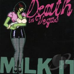 Death In Vegas - Milk It: The Best of Death in Vegas CD Cover Art