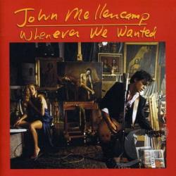Mellencamp, John - Whenever We Wanted CD Cover Art