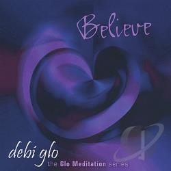 debi glo - Believe CD Cover Art