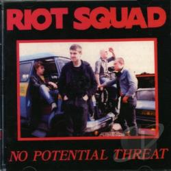 Riot Squad - No Potential Threat CD Cover Art