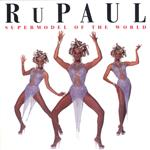 Rupaul - Supermodel To The World DB Cover Art
