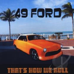 49 Ford - That's How We Roll CD Cover Art