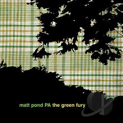 Matt Pond PA - Green Fury CD Cover Art