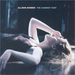 Moorer, Allison - Hardest Part CD Cover Art