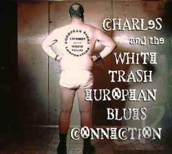 Arno - Charles & The White Trash Euro CD Cover Art