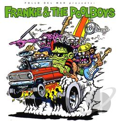 Frankie and the Poolboys CD Cover Art