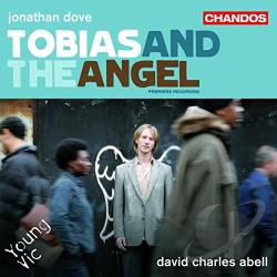 Abell / Abrahams / Brathwaite / Dove / Ebrahim - Jonathan Dove: Tobias and the Angel CD Cover Art
