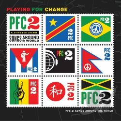 Playing For Change - PFC 2: Songs Around the World CD Cover Art
