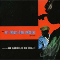 Tatum, Art / Webster, Ben - Art Tatum & Ben Webster Quartet CD Cover Art
