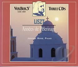 Rose, Jerome - Liszt: Annees de Pelerinage CD Cover Art