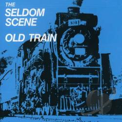 Seldom Scene - Old Train CD Cover Art