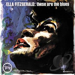Fitzgerald, Ella - These Are the Blues CD Cover Art