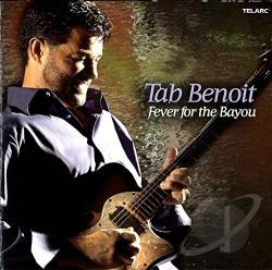 Benoit, Tab - Fever for the Bayou CD Cover Art