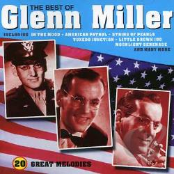Miller, Glenn - Best Of Glenn Miller CD Cover Art