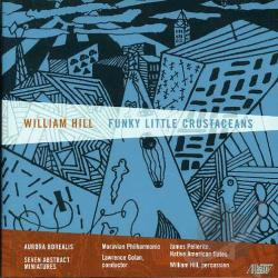 Morovian Philharmoni - William Hill: Funky Little Crustaceans CD Cover Art