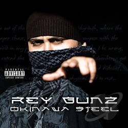 Rey Gunz - Okinawa Steel CD Cover Art