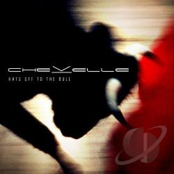 Chevelle - Hats Off to the Bull CD Cover Art