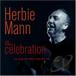 Mann, Herbie - 65th Birthday Celebration: Live At The Blue Note In New York City. CD Cover Art