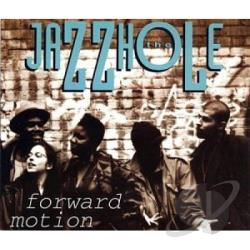 Jazzhole - Forward Motion CD Cover Art
