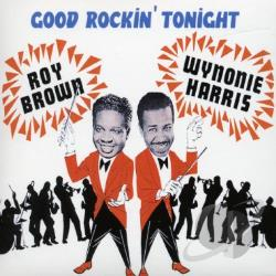 Brown, Roy - Good Rockin' Tonight CD Cover Art