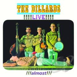 Dillards - Live!!! Almost!!! CD Cover Art