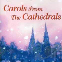 Carols From The Cathedrals CD Cover Art