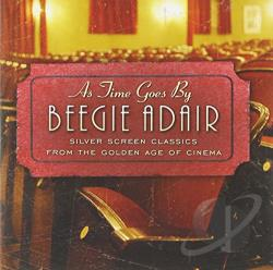 Adair, Beegie - As Time Goes By: Silver Screen Classics CD Cover Art