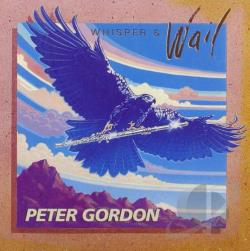 Gordon, Peter - Whisper & Wail CD Cover Art