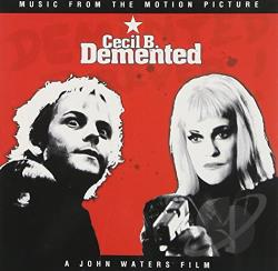 Cecil B. Demented CD Cover Art