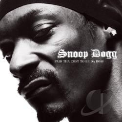 Snoop Dogg - Paid tha Cost to Be Da Bo$$ CD Cover Art