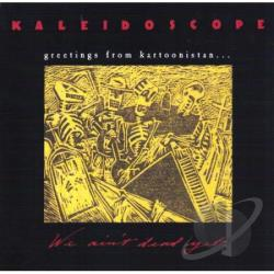 Kaleidoscope - Greetings From Kartoonistan CD Cover Art