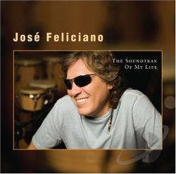 Feliciano, Jose - Soundtrax of My Life CD Cover Art