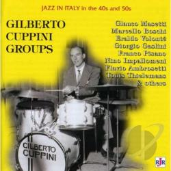 Cuppini, Gilberto Groups - Jazz In Italy 40S & 50S CD Cover Art