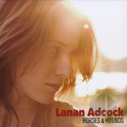 Lanan Adcock Horses Amp Hounds Cd Album